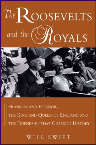 The Roosevelts and the Royals book cover